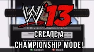 WWE'13 - CREATE A BELT MODE!! wwe 13 created belt