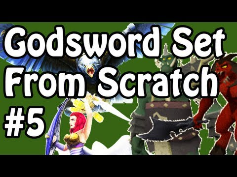 Godsword Set From Scratch - RuneScape 'From Scratch' Series - The Godsword Set Challenge - Ep. 05
